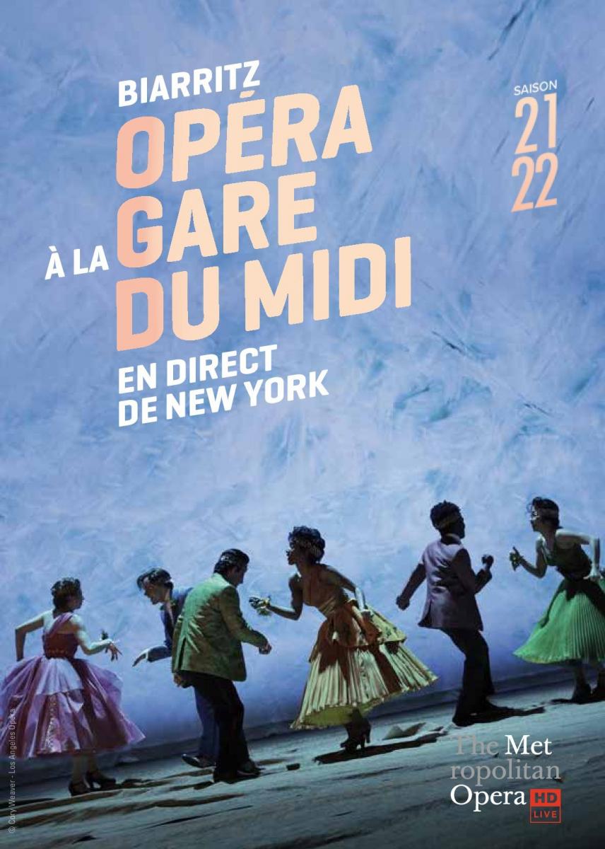 Biarritz: une nouvelle saison d'opéra en direct du Metropolitan Opera de New York à la Gare du Midi