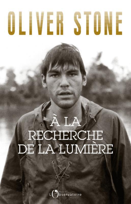 zCinéma2 «A la recherche de la lumière» d'Oliver Stone, éditions de l'Observatoire.jpg