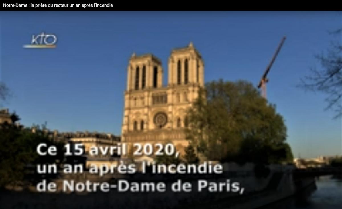 Le bourdon, Emmanuel, sonne après un an de silence - La prière de Mgr Chauvet, recteur de Notre Dame de Paris