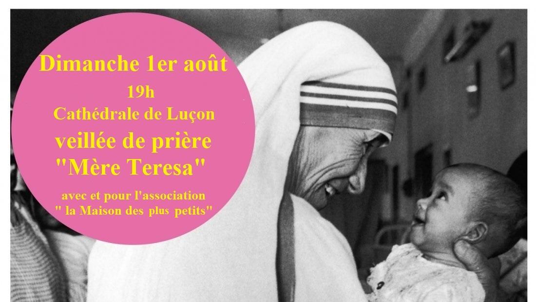 """Veillée de prière """"Mère Teresa"""" avec et pour l'association """"la Maison des plus petits"""""""