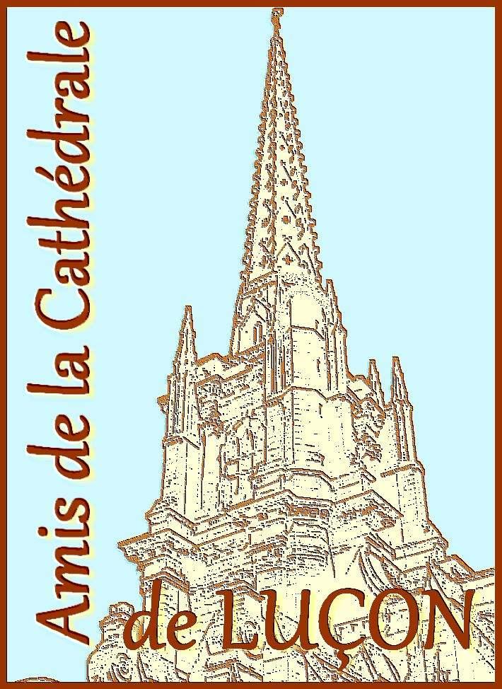 L'association «Les amis de la cathédrale de Luçon»