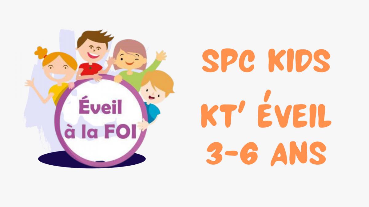 KT ' Éveil (3 - 6 ans)