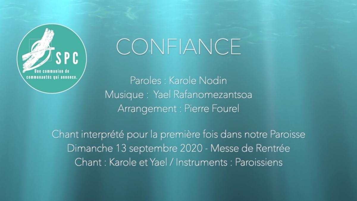 "Chant ""Confiance""."
