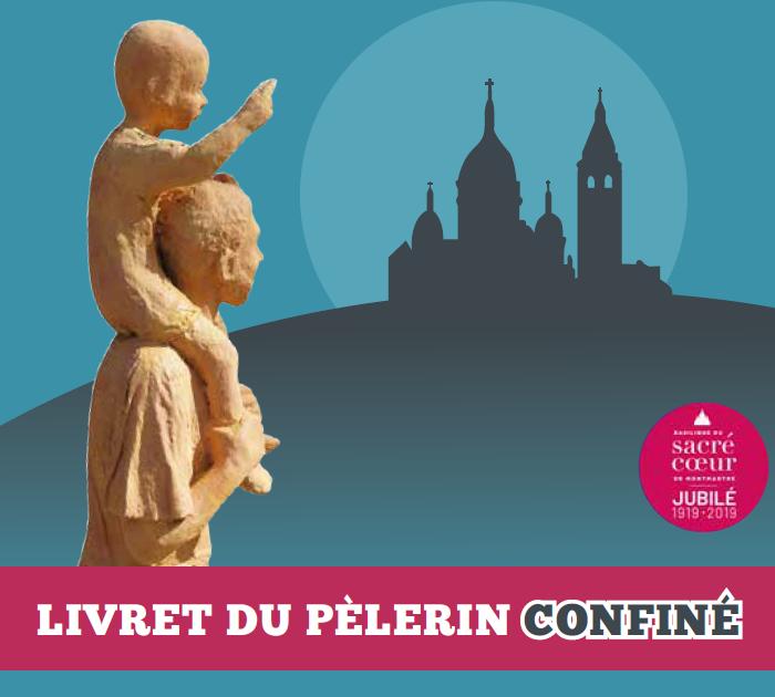 Livret 2020 du Pèlerin confiné