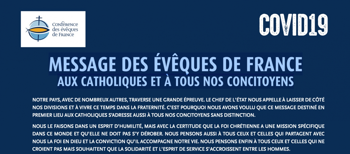 COVID19 MESSAGE DES ÉVÊQUES DE FRANCE AUX CATHOLIQUES ET À TOUS NOS CONCITOYENS
