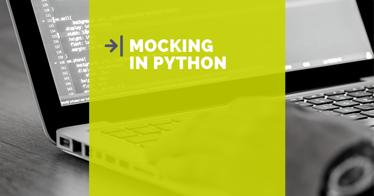 Come scrivere i test in Python e Django usando il mocking