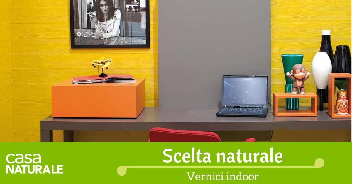 Vernici naturali per interni caratteristiche e vantaggi for Vernici interni casa