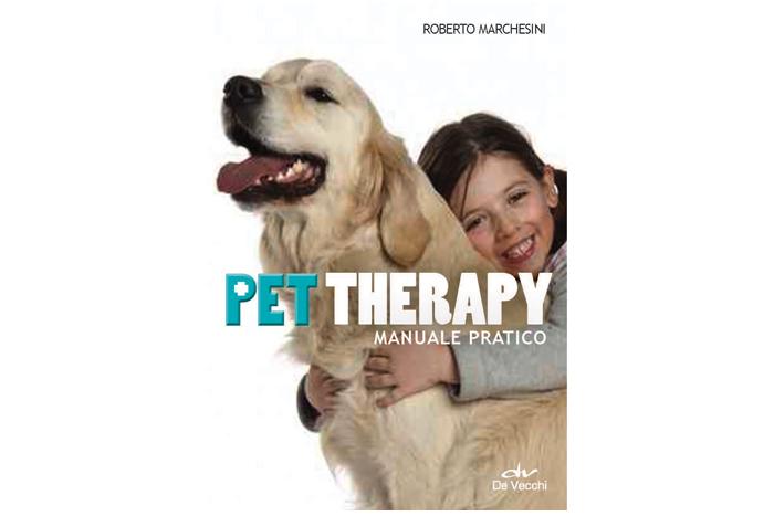 Pet Therapy - Il libro di Roberto Marchesini