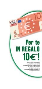 Fai una spesa minima di 25€ tra il 28/7 e il 14/08 e avrai un buono di 10€ valido dal 15/08 al 31/08 su una spesa di almeno 25€