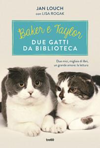 Baker & Taylor: due gatti da biblioteca