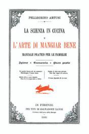 La copertina di L'arte di mangiar bene di Pellegrino Artusi
