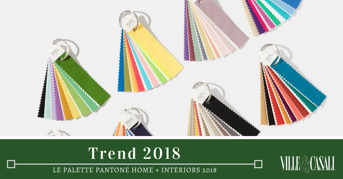 Le palette pantone home interiors 2018 ville casali - 2017 pantone view home interiors palettes ...