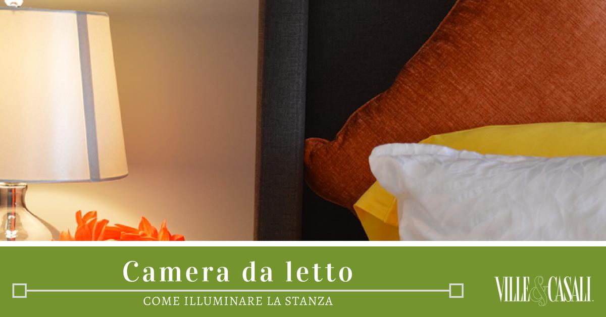 Come scegliere l illuminazione per la camera da letto ville casali